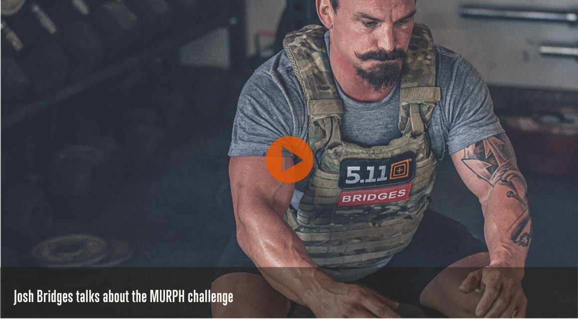 Former Navy Seal Josh Bridges Talks About the MURPH Challenge