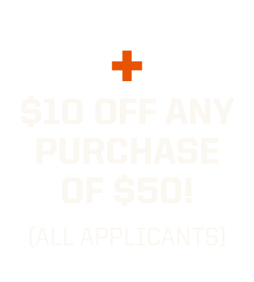 Plus $10 off your next purchase of $50+